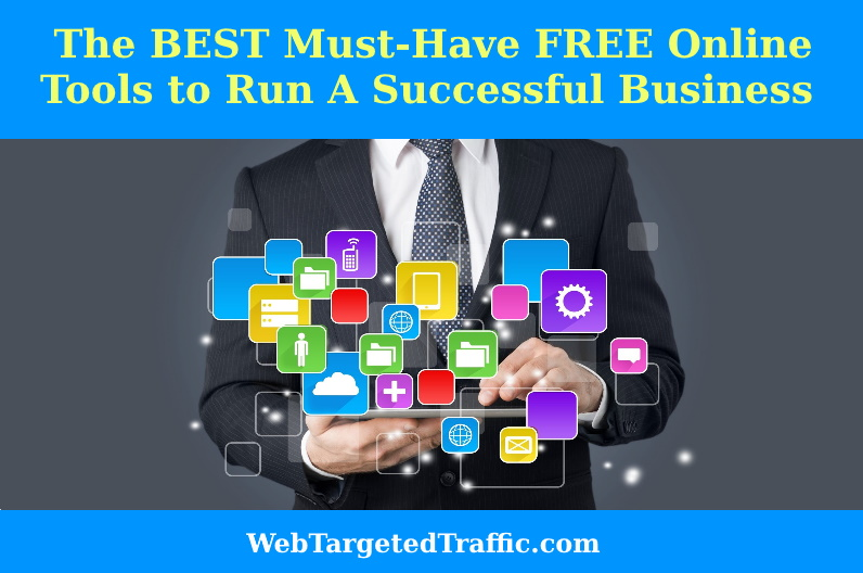 The BEST Must-Have FREE Online Tools to Run A Successful Business