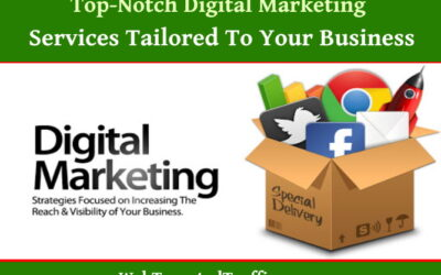 Top-Notch Digital Marketing Services Tailored To Your Business